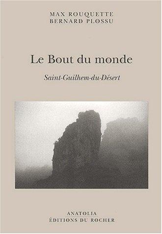 Le bout du monde. Saint-Guilhem-du-Désert par Bernard Plossu