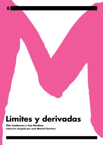 Límites y derivadas. (Base Universitaria) por Pilar Cembranos Díaz