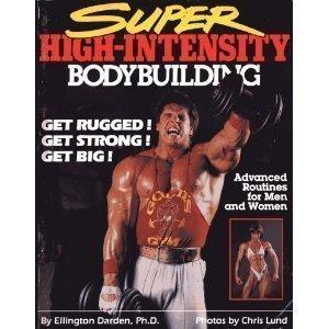 Super High-intensity Bodybuilding por Ellington Darden