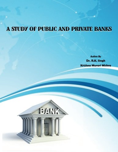 a-study-of-public-and-private-banks-1st