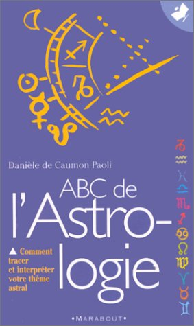 ABC de l'astrologie par D. de Caumon Paoli