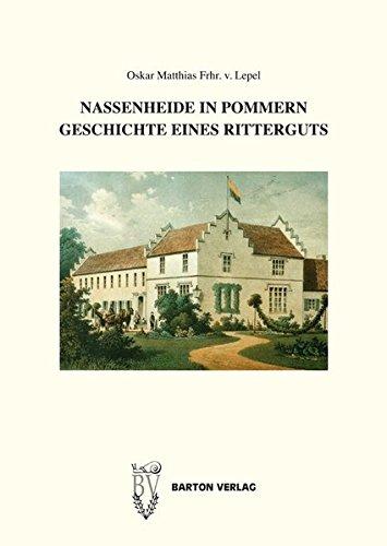 Nassenheide in Pommern: Geschichte eines Ritterguts