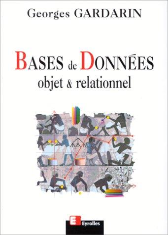 Bases de données - objet & relationnel