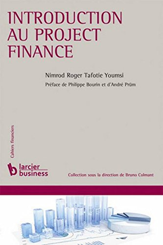Introduction au project finance par Nimrod Roger Tafotie Youmsi