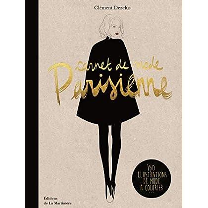 Carnet de mode parisienne. 150 illustrations de mo