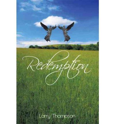 [Redemption [ REDEMPTION ] By Thompson, Larry ( Author )Apr-26-2011 Paperback