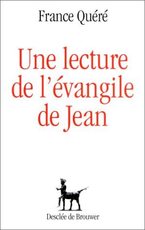 une-lecture-de-l-39-vangile-de-jean