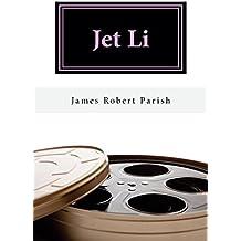Jet Li: A Biography (Encore Film Book Classics 22) (English Edition)
