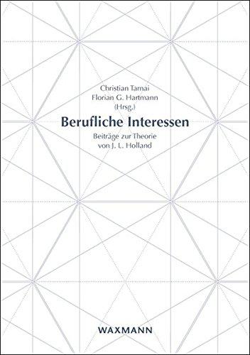 Berufliche Interessen: Beiträge zur Theorie von J. L. Holland