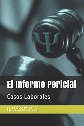 El informe pericial: Casos Laborales