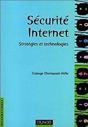 Securité Internet : Stratégies et technologies