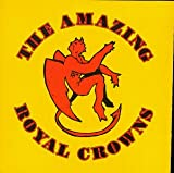 Songtexte von Amazing Crowns - The Amazing Royal Crowns