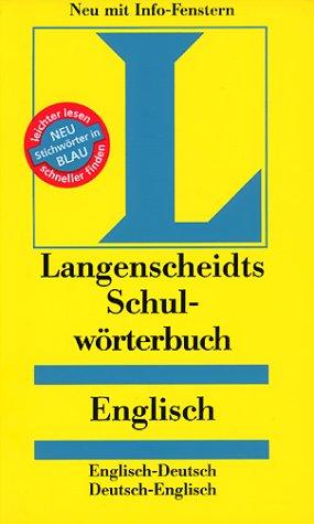Langenscheidt, Mchn. Langenscheidts Schulwörterbuch, Englisch