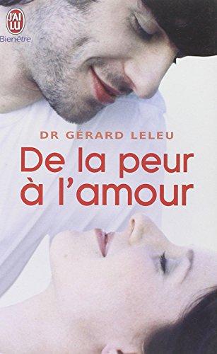 De la peur à l'amour par Gérard Leleu