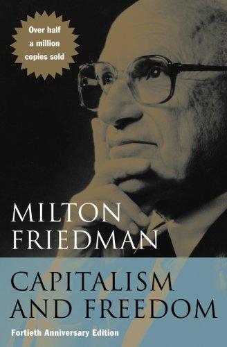 Capitalism and Freedom por Milton Friedman