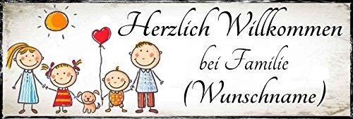ich willkommen bei Familie (Wunschname) - Geschenkedeko Türschild-hochglänzend und Kratzfest glänzend Vintage Schild Dekoschild Wandschild Holzschild Geschenk ()