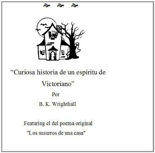 """Curiosa Historia de un Espiritu Victoriano"""