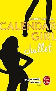 Calendar Girl, tome 7 : Juillet par Audrey Carlan