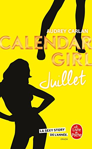 Juillet (Calendar Girl, Tome 7) par Audrey Carlan