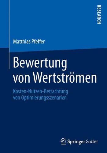 Bewertung von Wertströmen: Kosten-Nutzen-Betrachtung von Optimierungsszenarien thumbnail