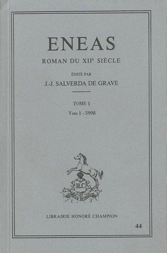 Eneas. Roman du XIIe siècle, tome 1 par Jean-Jacques Salverda de Grave