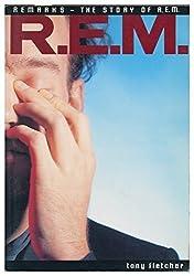 R.E.M. - Remarks, the Story of REM. by tony. Fletcher (1989-08-01)