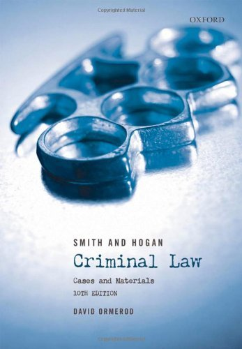 Smith and Hogan Criminal Law: Cases and Materials by David Ormerod (2009-05-28)