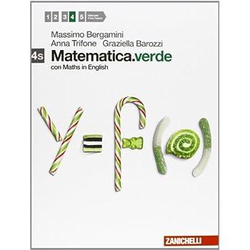 Matematica.verde. Con Maths In English. Vol. 4S. Per Le Scuole Superiori. Con Espansione Online
