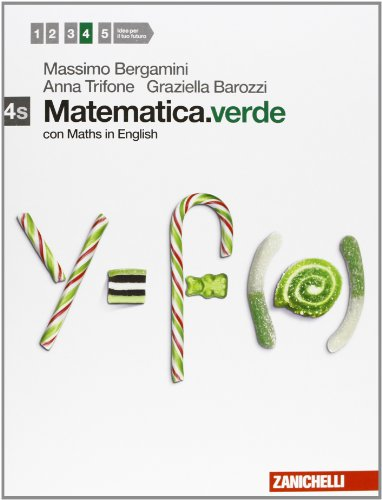 Matematica.verde. Con Maths in english. Vol. 4s. Per le Scuole superiori. Con espansione online