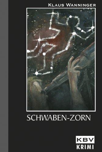 Schwaben-Zorn: Kommissar Braigs sechster Fall