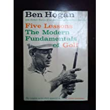 Five Lessons, the Moderns Fundamentals of Golf