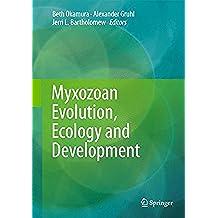 Myxozoan Evolution, Ecology and Development