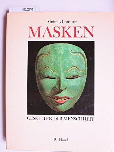 Masken : Gesichter der Menschheit.