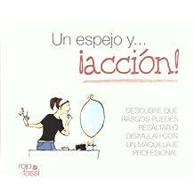 Un espejo y...¡acción!