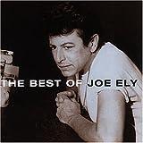 Songtexte von Joe Ely - The Best of Joe Ely
