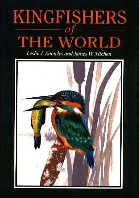 Kingfischer-Vögel der Welt: Fotonachschlagewerk. Text auf Englisch (Ornithologie Edition)