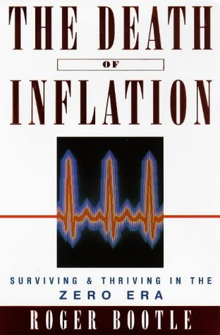 The Death of Inflation: Surviving and Thriving in the Zero Era