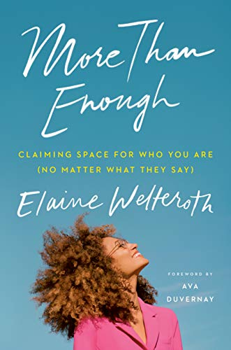 More Than Enough: Claiming Space for Who You Are (No Matter What They Say) (English Edition)