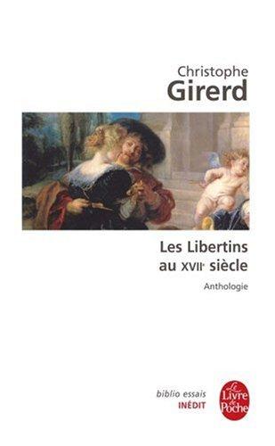 Les Libertins du 17e siècle