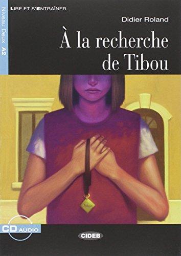 Recherche de Tibou. Con CD Audio por Didier Roland