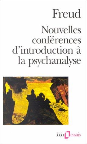 Nouvelles conférences d'introduction à la psychanalyse par Sigmund Freud