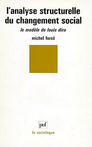 L'analyse structurelle du changement social par Michel Forsé