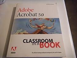 SSI Adobe Acrobat 5.0: Classroom in a Book