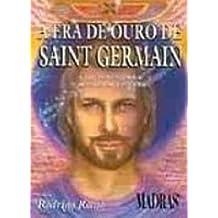 A Era De Ouro De Saint Germain (Em Portuguese do Brasil)