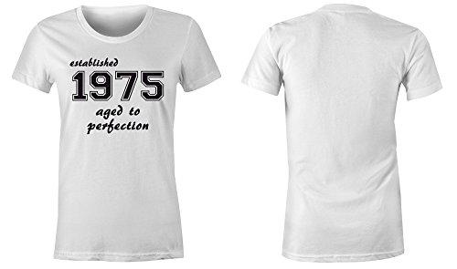 Established 1975 aged to perfection ★ Rundhals-T-Shirt Frauen-Damen ★ hochwertig bedruckt mit lustigem Spruch ★ Die perfekte Geschenk-Idee (02) weiss