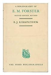E.M.Forster: Bibliography (Soho Bibliographies)