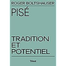 Pisé.: Tradition et Potentiel