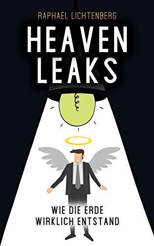 HeavenLeaks: Wie die Erde wirklich entstand