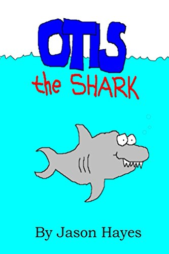 Otis the Shark: The underwater adventure of a little shark named Otis (PixelBook Book 1) (English Edition)