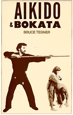 Aikido and Bokata by Bruce Tegner (1983-11-02)